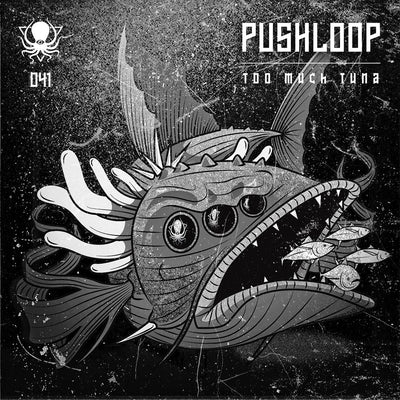 Pushloop - Too Much Tuna - Unearthed Sounds, Vinyl, Record Store, Vinyl Records