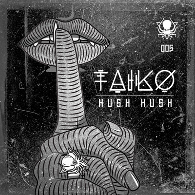 Taiko - Hush Hush - Unearthed Sounds
