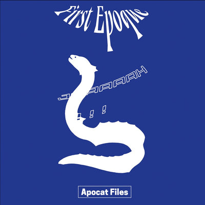 First Epoque - Apocat Files - Unearthed Sounds