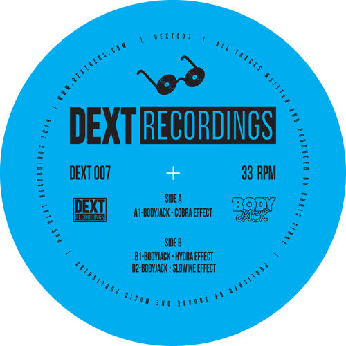 Bodyjack - Cobra Effect EP , Vinyl - Dext Recordings, Unearthed Sounds