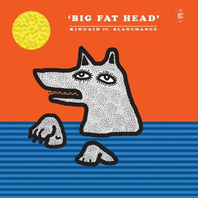Kincaid - Big Fat Head (feat. Blancmange) [w/ Moscoman & Trikk Remix]