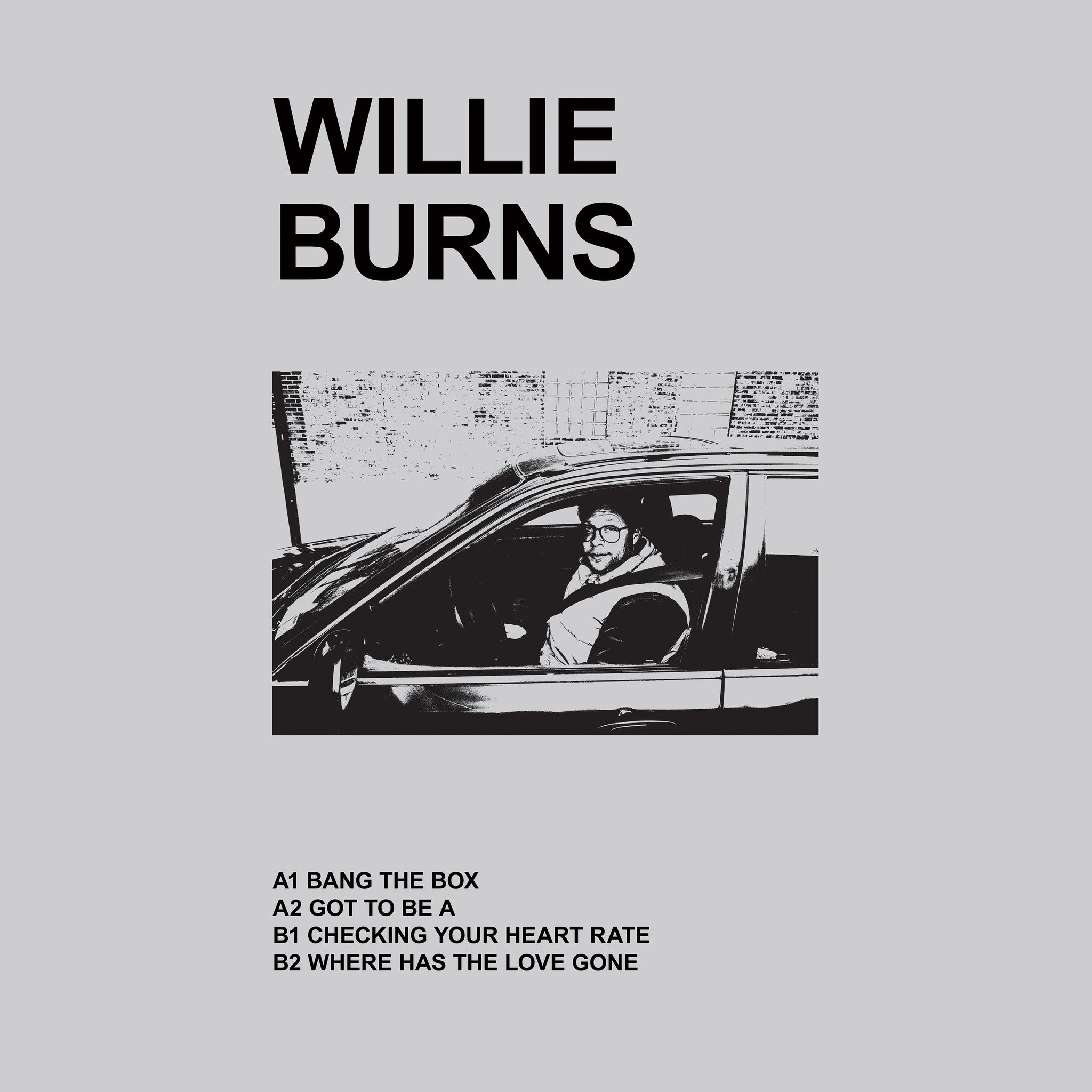 Willie Burns - Where Has The Love Gone , Vinyl - Ultimate Hits, Unearthed Sounds