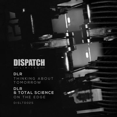 DLR & Total Science - Thinking About Tomorrow / On the Edge , Vinyl - Dispatch recordings, Unearthed Sounds