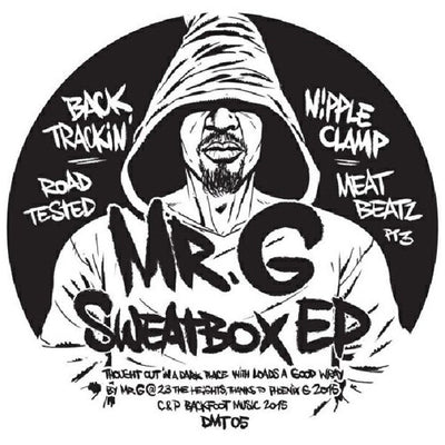 Mr G - Sweatbox EP - Unearthed Sounds