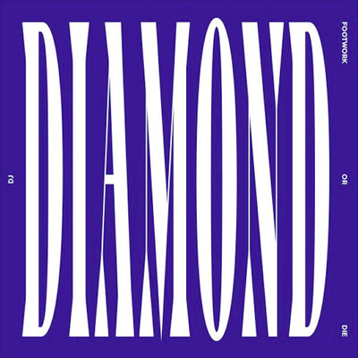 DJ Diamond - Footwork Or Die [LP] - Unearthed Sounds