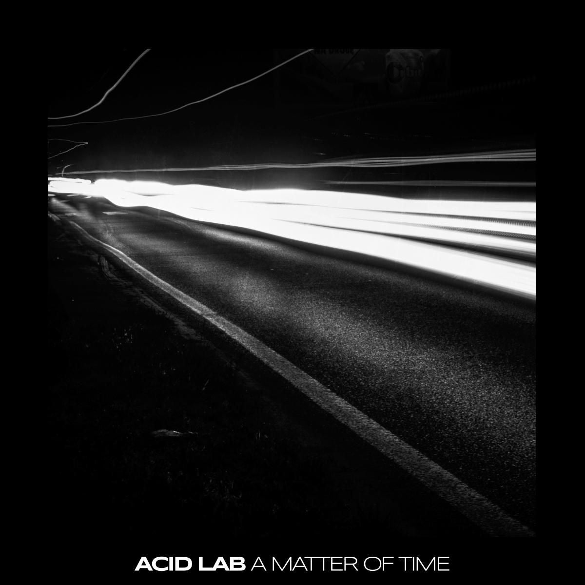 Acid Lab - A Matter of Time [Black & Clear Mixed Vinyl]