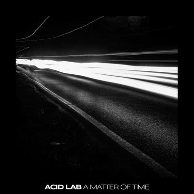 Acid Lab - A Matter of Time [Black & Clear Mixed Vinyl] - Unearthed Sounds