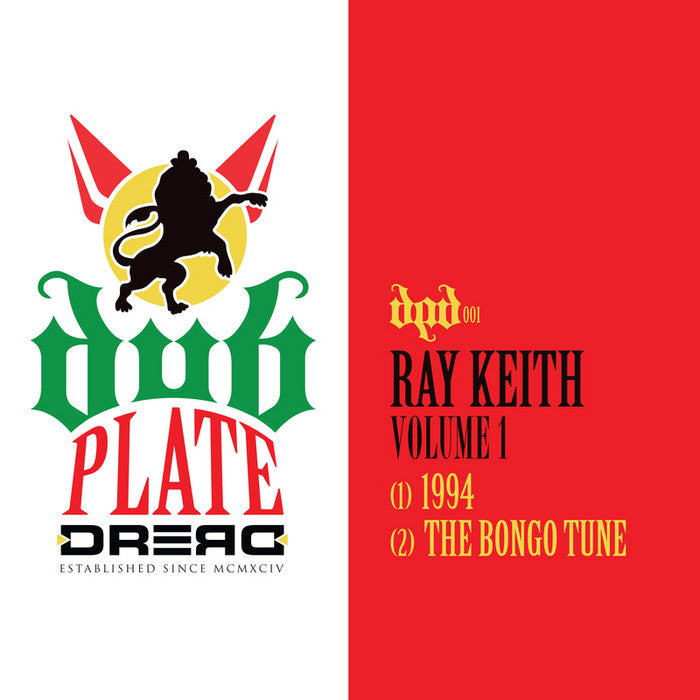 Ray Keith - Volume 1 - 1994 // The Bongo Tune , Vinyl - Dub Plate Dread, Unearthed Sounds