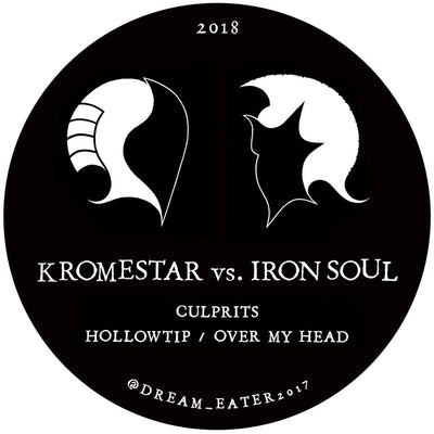 Kromestar vs. Iron Soul - Dream Eater 006 - Unearthed Sounds