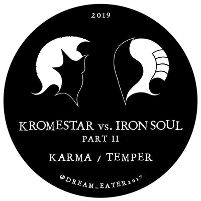 Dream Eater 009 - Kromestar vs. Ironsoul - Unearthed Sounds