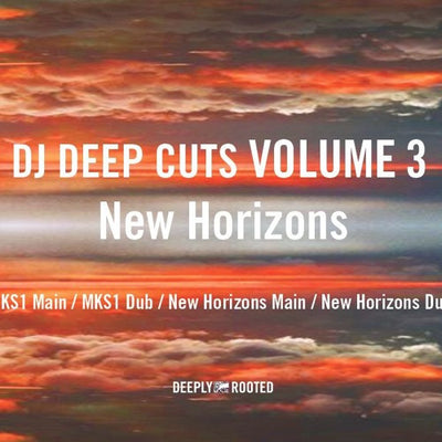 DJ Deep - Cuts Vol 3 New Horizons - Unearthed Sounds