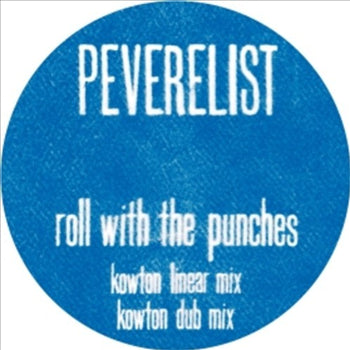 Peverelist - Roll With the Punches Remixes