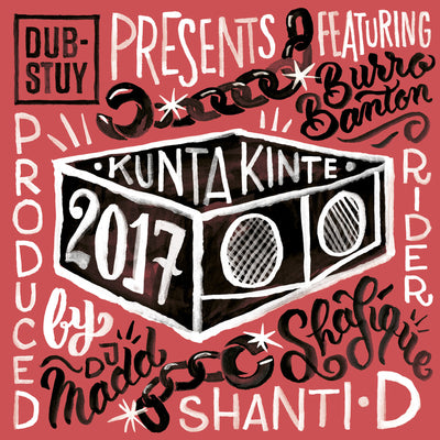 Dub-Stuy Presents: Kunta Kinte Riddim 2017 [Repress] - Unearthed Sounds, Vinyl, Record Store, Vinyl Records