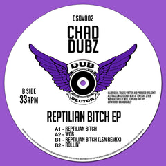 Chad Dubz - Reptilian Bitch EP
