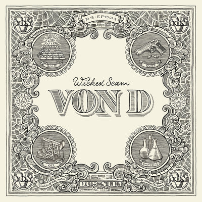 Von D - Wicked Scam EP - Unearthed Sounds, Vinyl, Record Store, Vinyl Records
