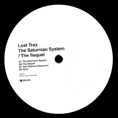 Lost Trax - The Saturnian System / The Sequel - Unearthed Sounds