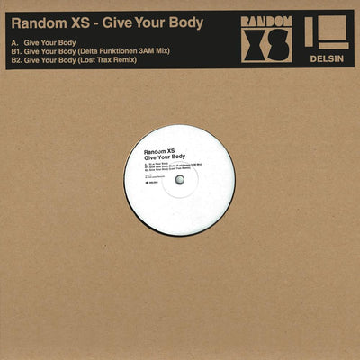 Random XS - Give Your Body - Unearthed Sounds