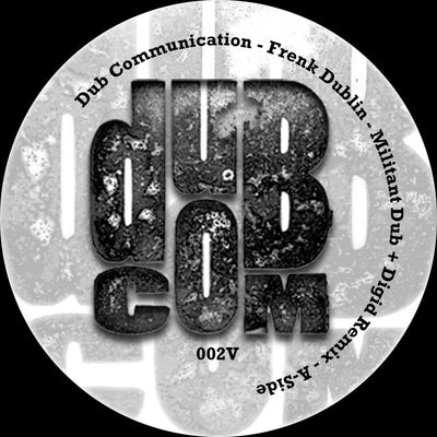 "Frenk Dublin - Militant Dub [w/ Digid Remix] 7"" - Unearthed Sounds"