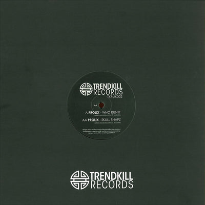 Prolix - Who Run It / Skull Snapz - Unearthed Sounds
