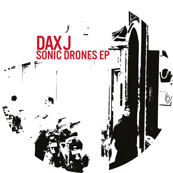 Dax J - Sonic Drones EP - Unearthed Sounds