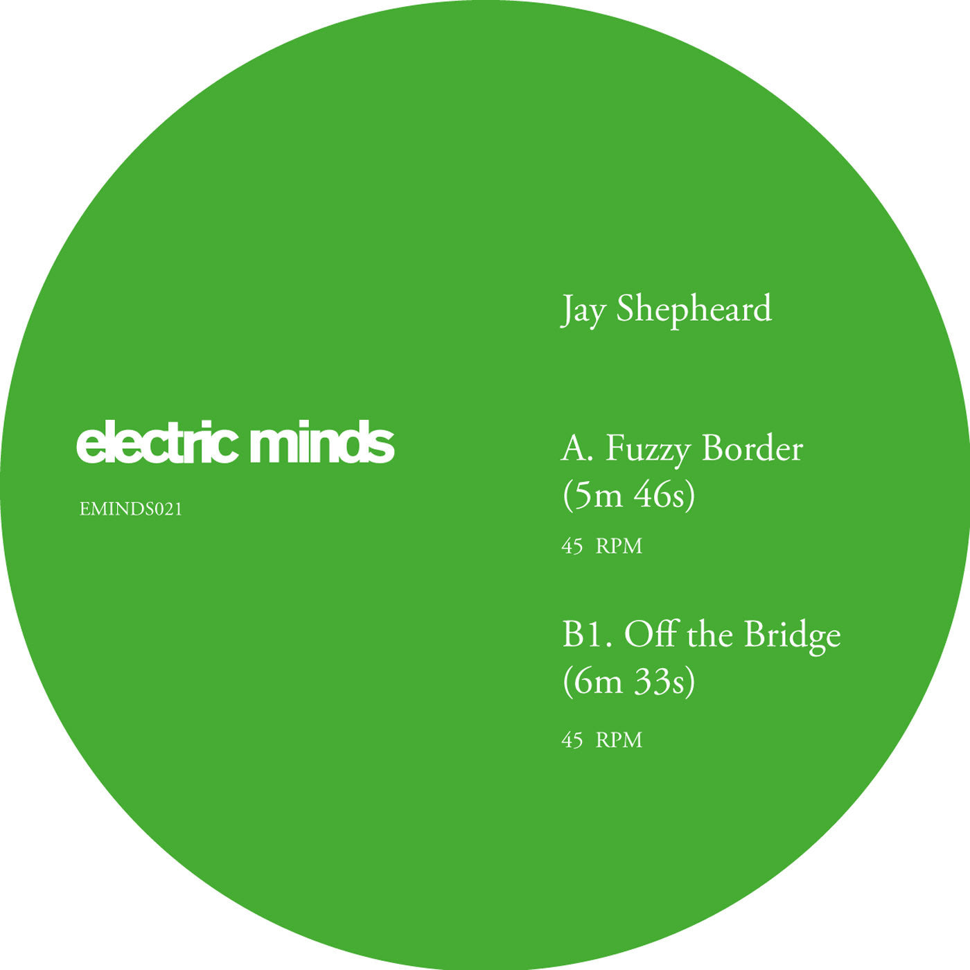 Jay Shepheard ‎– Fuzzy Border / Off the Bridge - Unearthed Sounds