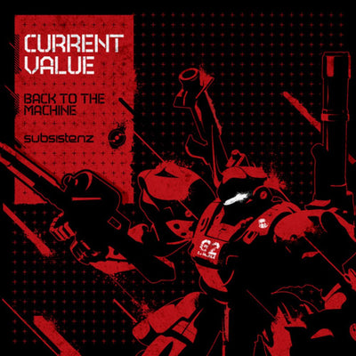 Current Value - Back To The Machine - Unearthed Sounds