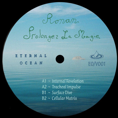 Ronan - Prolongez La Magic EP - Unearthed Sounds