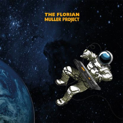 The Florian Muller Project - Gravitational Blues Escapade - Unearthed Sounds