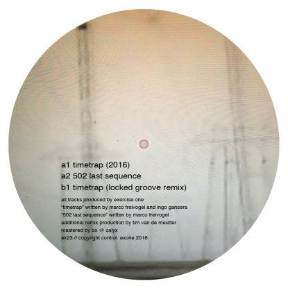 Exercise One - Timetrap EP [w/ Locked Groove Remix] , Vinyl - Exone, Unearthed Sounds