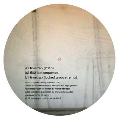 Exercise One - Timetrap EP [w/ Locked Groove Remix] - Unearthed Sounds