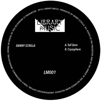 Danny Scrilla - Tell Dem / Cryosphere - Unearthed Sounds