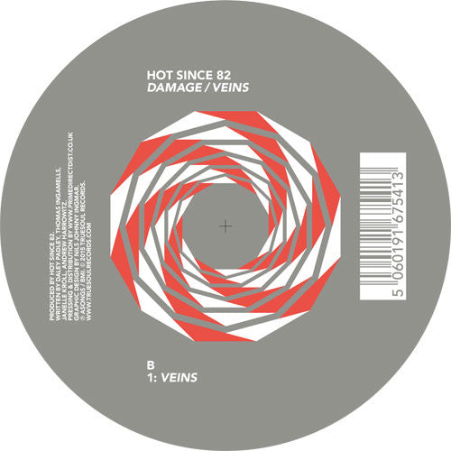 Hot Since 82 - Damage / Veins - Unearthed Sounds