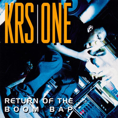 KRS-One - Return Of The Boom Bap [2 x LP] - Unearthed Sounds