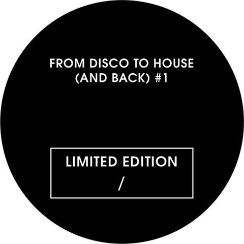 Various Artists - From Disco To House (And Back) Vol 1