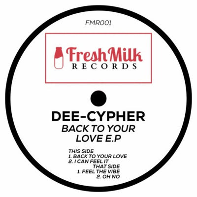 Dee Cypher - Back To Your Love EP - Unearthed Sounds, Vinyl, Record Store, Vinyl Records