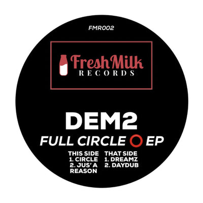 DEM2 - Full Circle EP - Unearthed Sounds, Vinyl, Record Store, Vinyl Records