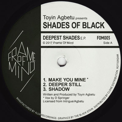 Toyin Agbetu Presents Shades Of Black - Deepest Shades EP [Repress] - Unearthed Sounds