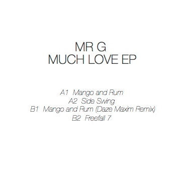 Mr G - Much Love EP - Unearthed Sounds, Vinyl, Record Store, Vinyl Records