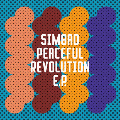 Simbad - Peaceful Revolution EP - Unearthed Sounds