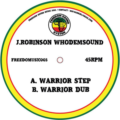 J.Robinson WhoDemSound - Warrior Step / Warrior Dub