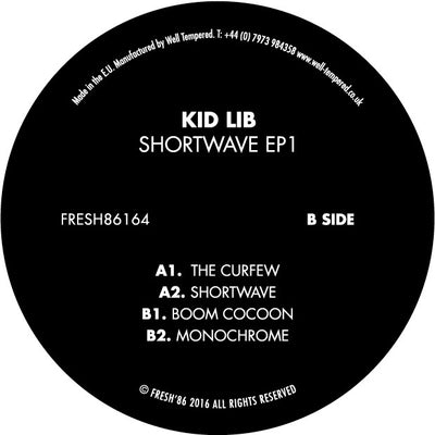 Kid Lib - Shortwave EP 1 - Unearthed Sounds