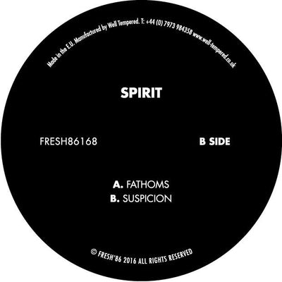 Spirit - Fathoms // Suspicion - Unearthed Sounds