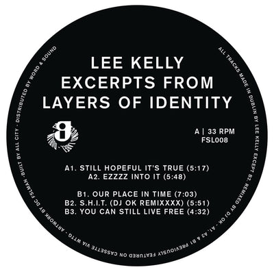 Lee Kelly - Excerpts From Layers Of Identity - Unearthed Sounds