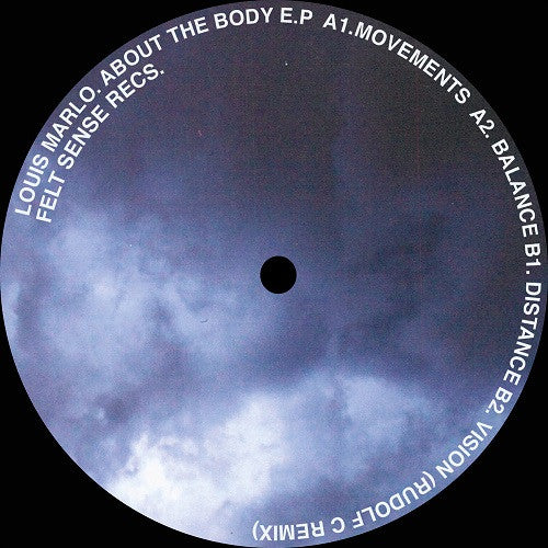 Louis Marlo - About The Body EP , Vinyl - Felt Sense Records, Unearthed Sounds