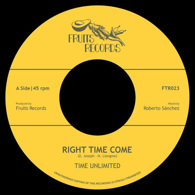 "Time Unlimited - Right Time Come [7"" Vinyl] - Unearthed Sounds"