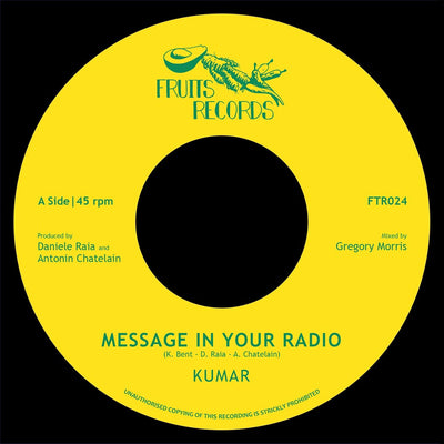 "Kumar - Message In Your Radio [7"" Vinyl] - Unearthed Sounds"
