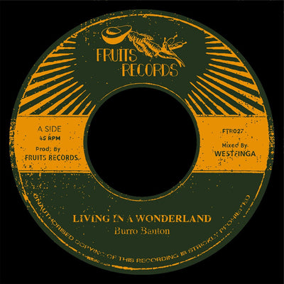 "Burro Banton - Living In a Wonderland [7"" Vinyl] - Unearthed Sounds"
