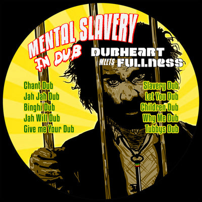Dubheart - Mental Slavery In Dub - Unearthed Sounds