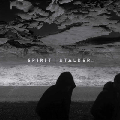 Spirit - Stalker EP - Unearthed Sounds