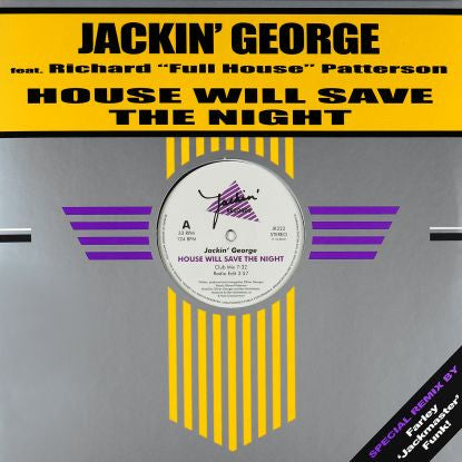 "Jackin' George Feat Richard ""full House"" - House Will Save The Night (Farley Rmx)"